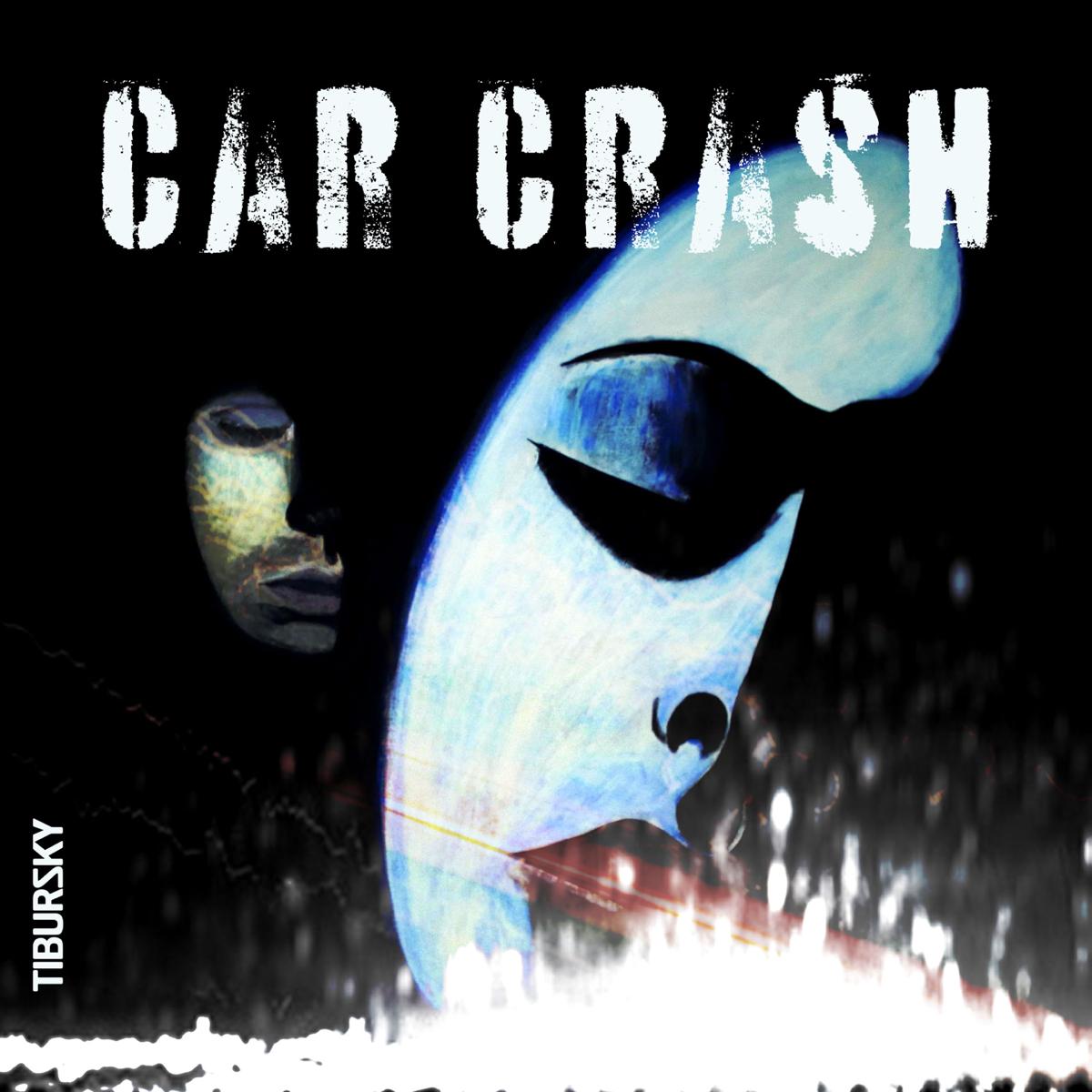 Tibursky <br> CAR CRASH